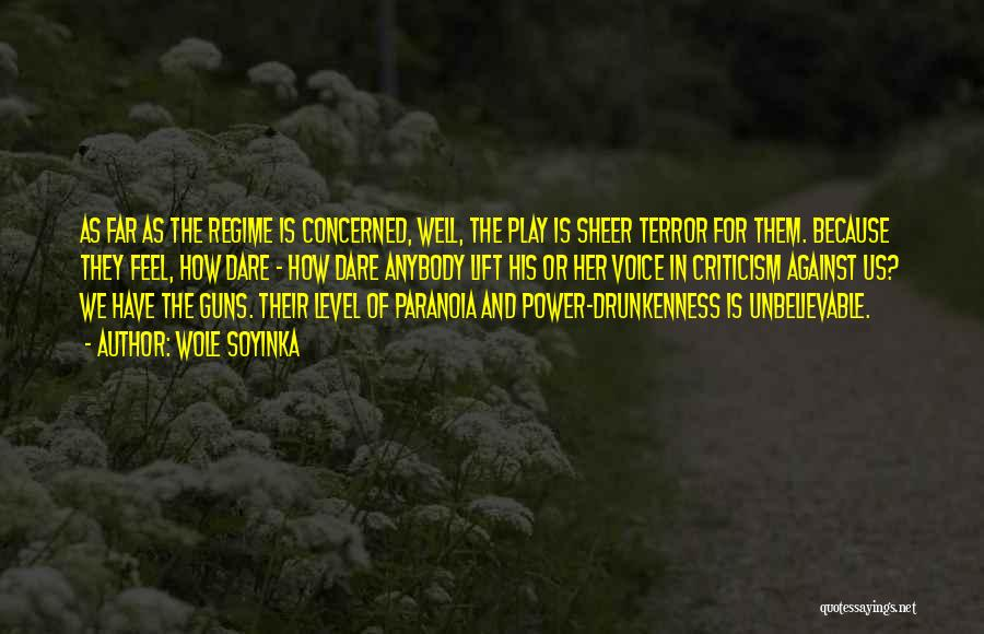 Guns And Power Quotes By Wole Soyinka