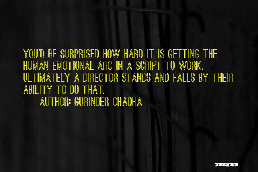 Gurinder Chadha Quotes 1011069