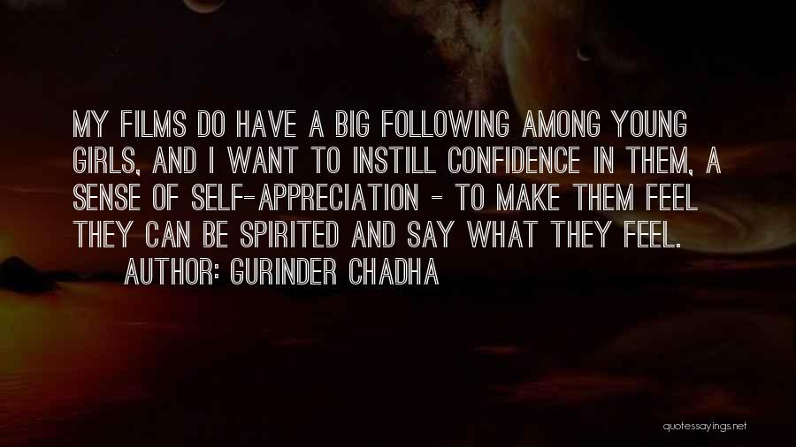 Gurinder Chadha Quotes 1268294