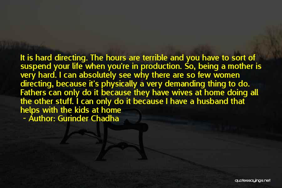 Gurinder Chadha Quotes 1802275