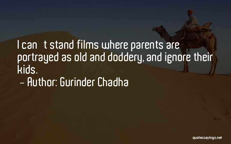 Gurinder Chadha Quotes 1949536