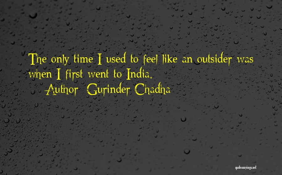 Gurinder Chadha Quotes 857885