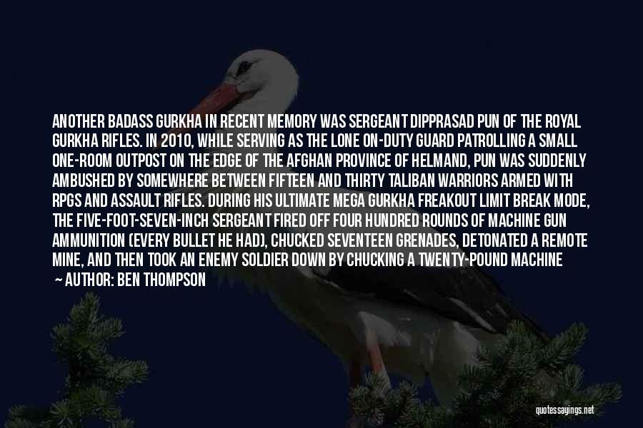 Gurkha Quotes By Ben Thompson