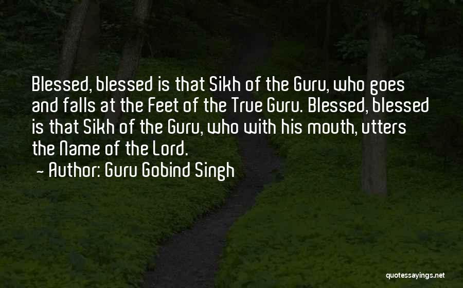Guru Sikh Quotes By Guru Gobind Singh