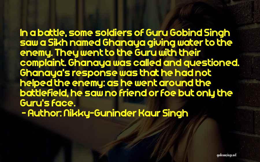 Guru Sikh Quotes By Nikky-Guninder Kaur Singh