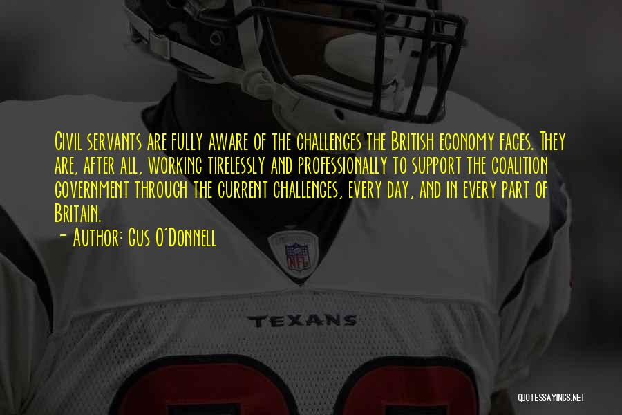 Gus Gus Quotes By Gus O'Donnell