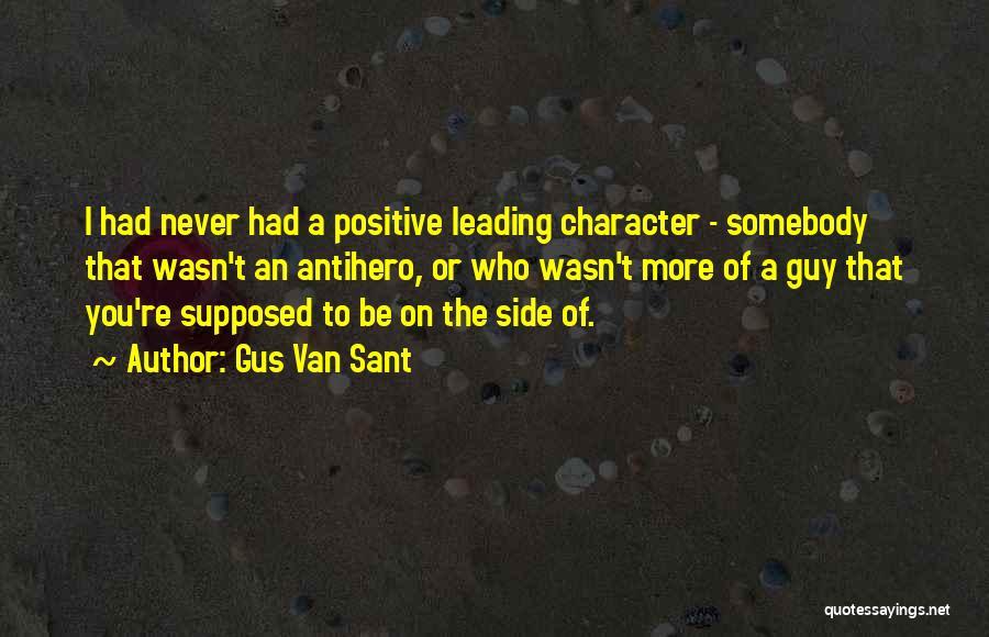 Gus Gus Quotes By Gus Van Sant