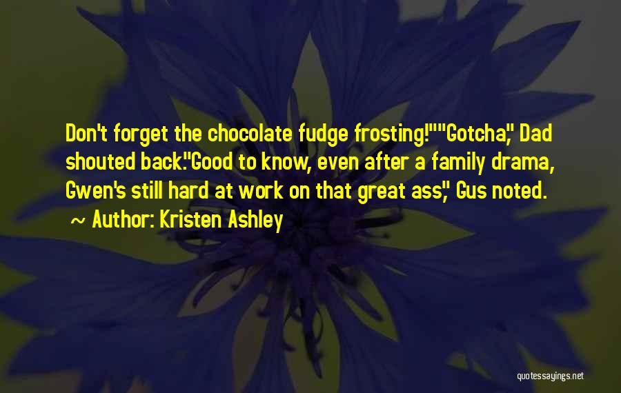 Gus Gus Quotes By Kristen Ashley