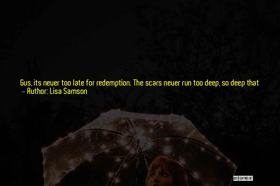 Gus Gus Quotes By Lisa Samson