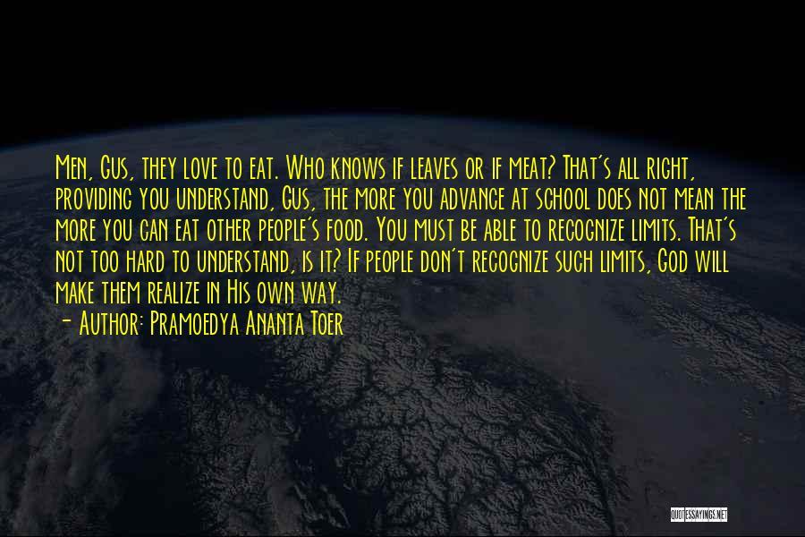 Gus Gus Quotes By Pramoedya Ananta Toer