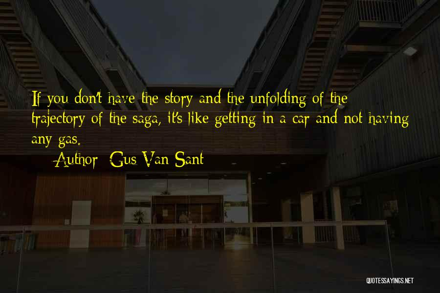 Gus Van Sant Quotes 1033580
