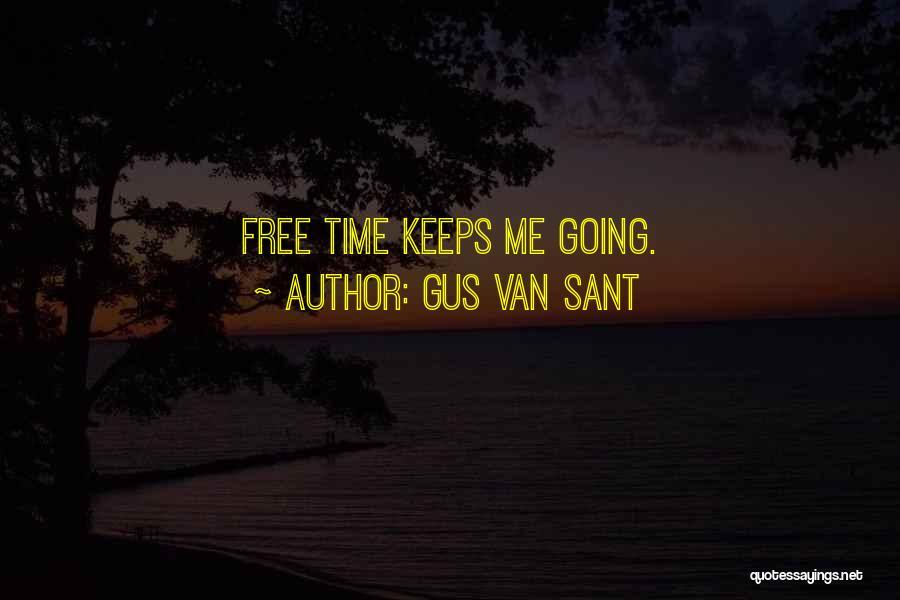 Gus Van Sant Quotes 1268986