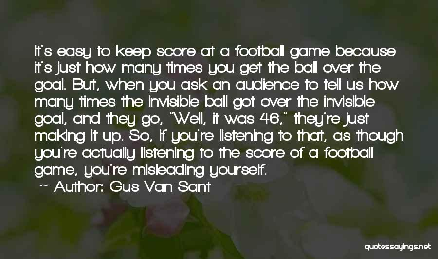 Gus Van Sant Quotes 1276193