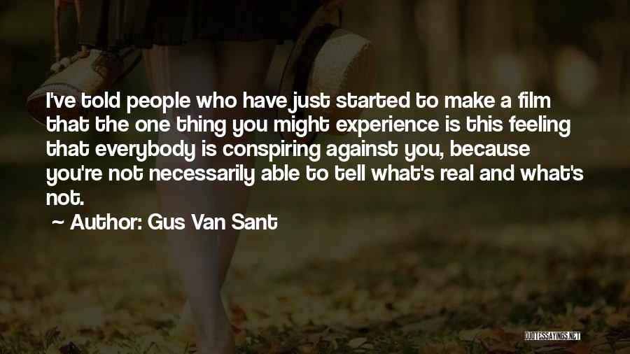 Gus Van Sant Quotes 1496143