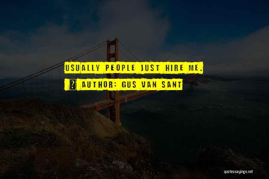 Gus Van Sant Quotes 1623874