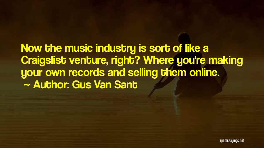 Gus Van Sant Quotes 1740052