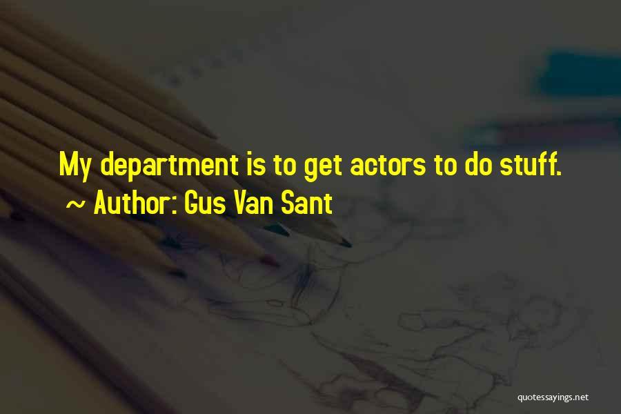 Gus Van Sant Quotes 1740108