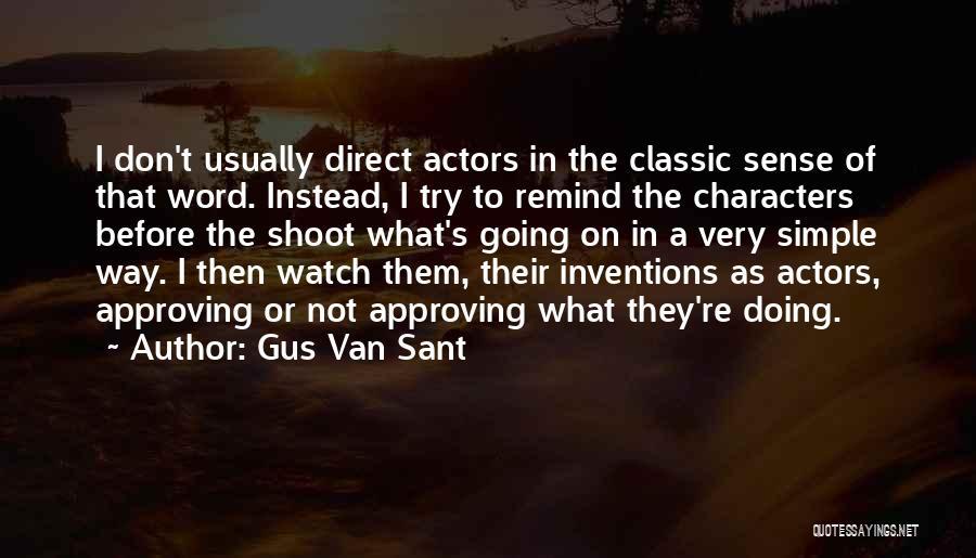Gus Van Sant Quotes 1884115