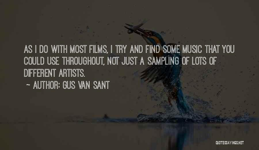 Gus Van Sant Quotes 1915535