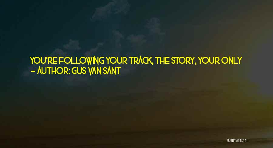 Gus Van Sant Quotes 1936870