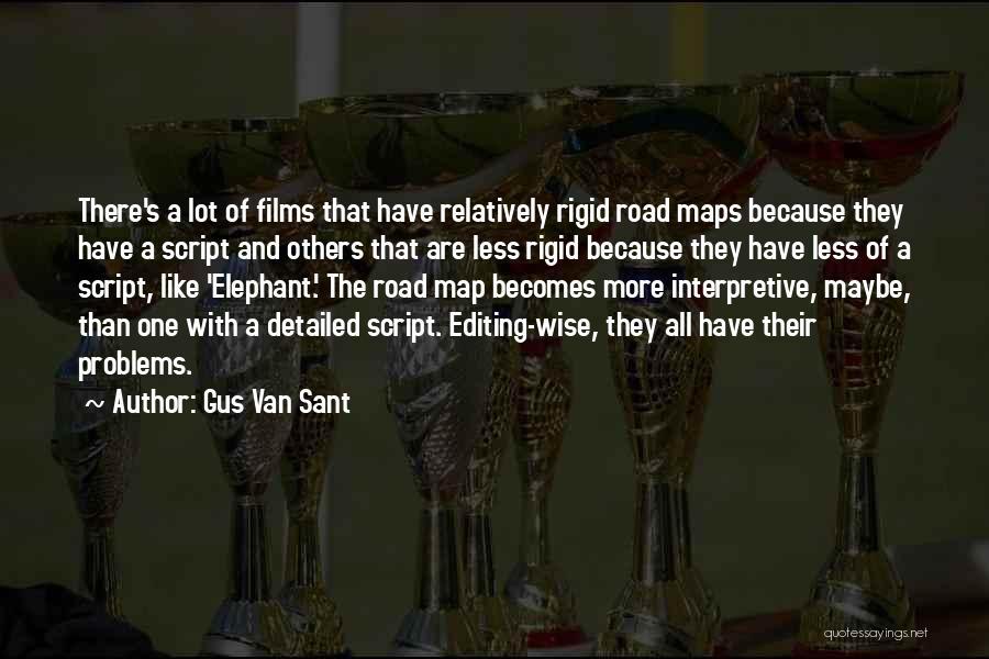 Gus Van Sant Quotes 1955389