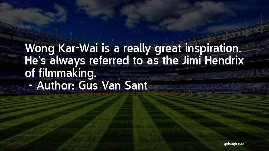 Gus Van Sant Quotes 1960419
