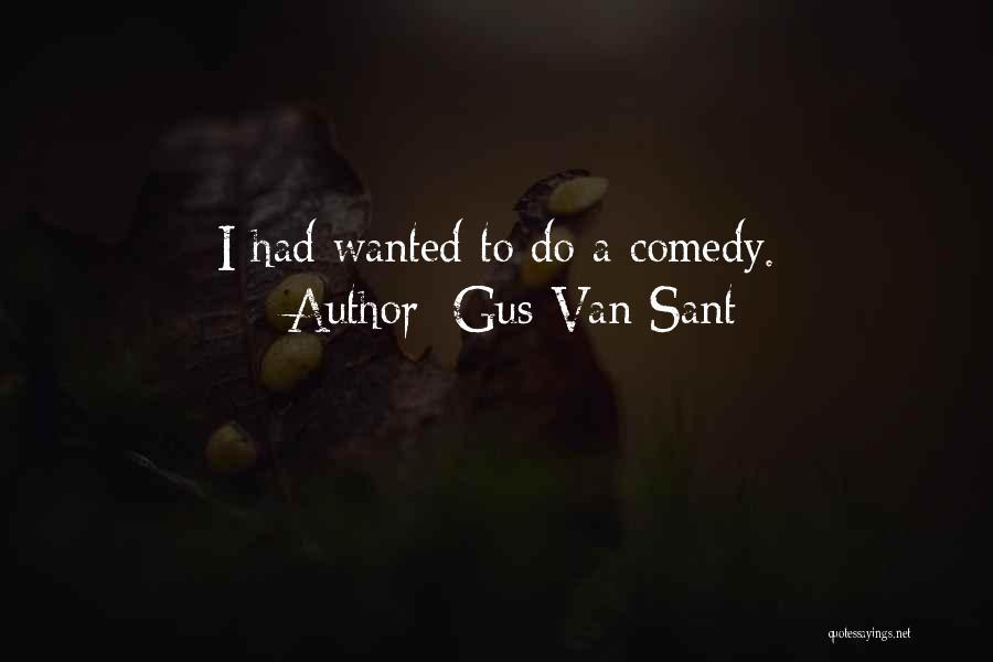 Gus Van Sant Quotes 1961103