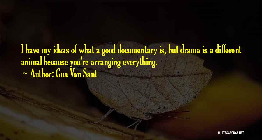 Gus Van Sant Quotes 2064850