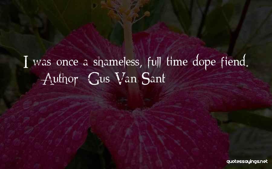 Gus Van Sant Quotes 2091389
