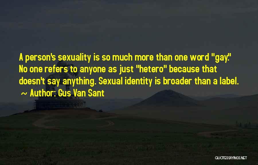 Gus Van Sant Quotes 2156224