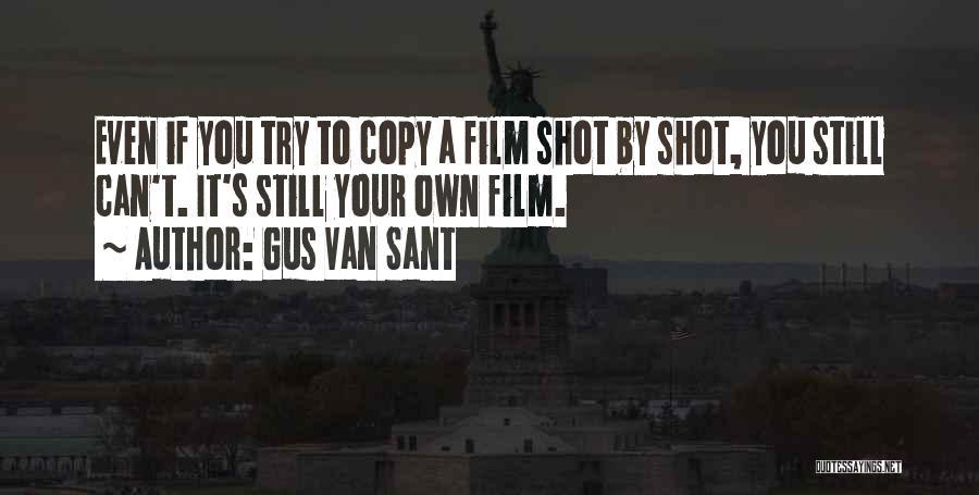 Gus Van Sant Quotes 2221703