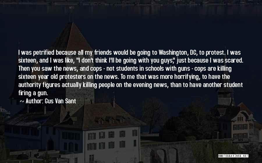 Gus Van Sant Quotes 313465