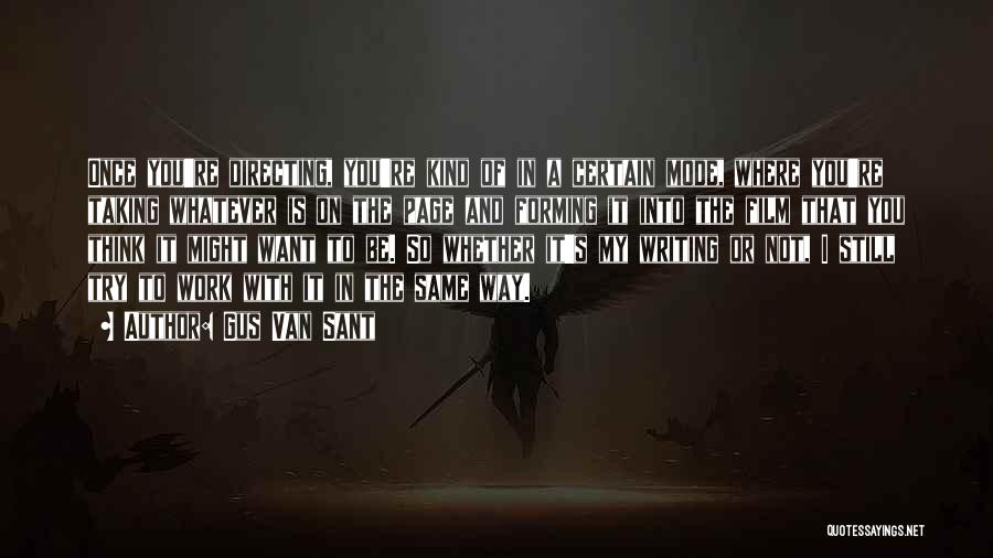 Gus Van Sant Quotes 377349