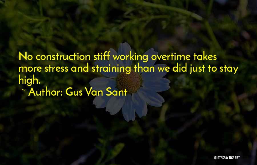 Gus Van Sant Quotes 565798