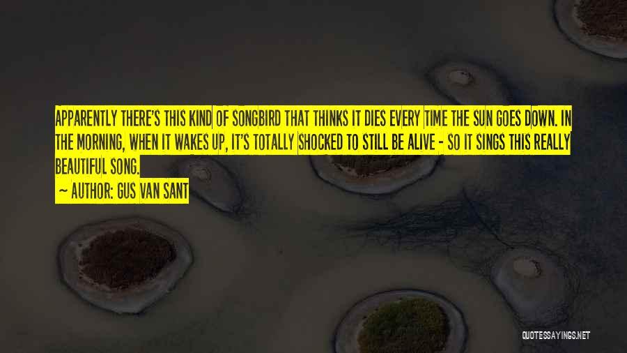 Gus Van Sant Quotes 580090