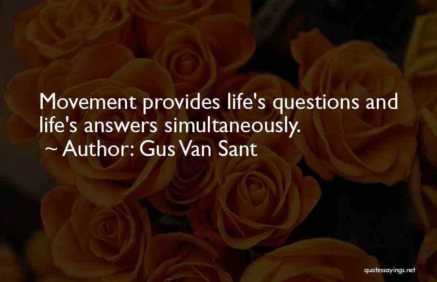 Gus Van Sant Quotes 681543