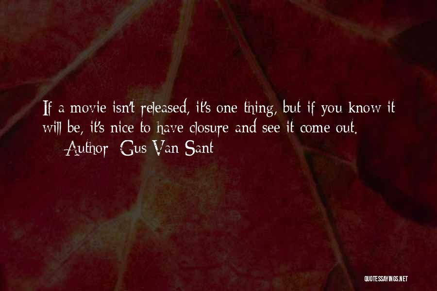 Gus Van Sant Quotes 689731