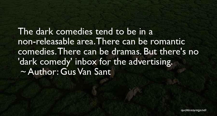 Gus Van Sant Quotes 748807