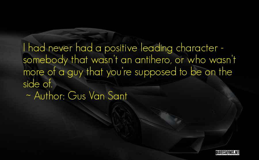 Gus Van Sant Quotes 756198