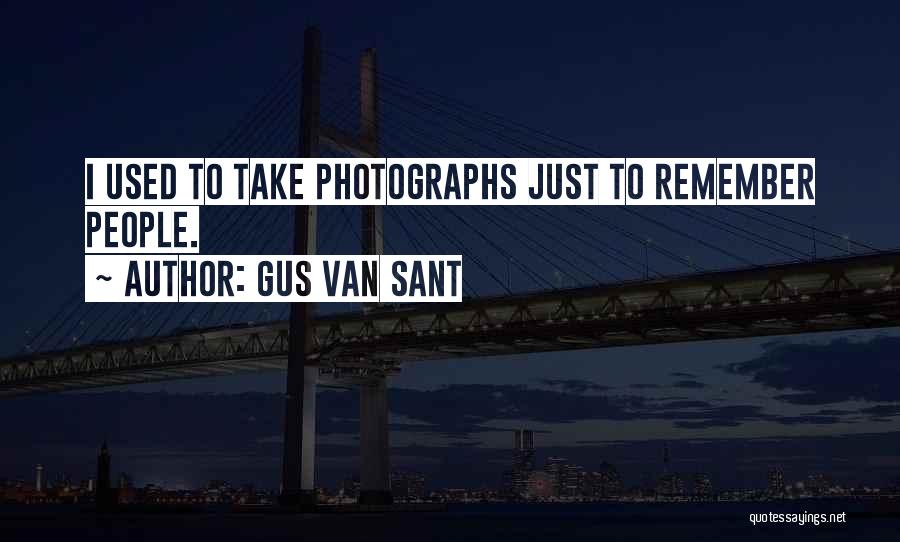 Gus Van Sant Quotes 98185