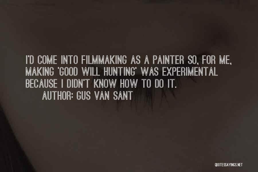 Gus Van Sant Quotes 990907