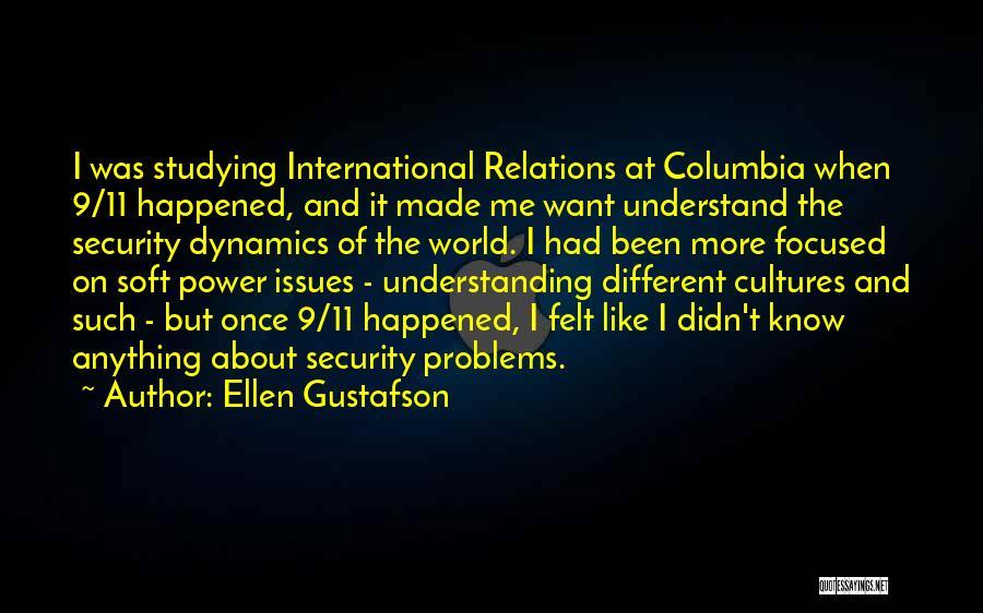 Gustafson Quotes By Ellen Gustafson