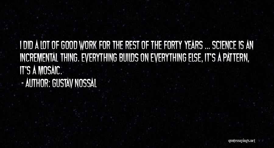 Gustav Nossal Quotes 1403505