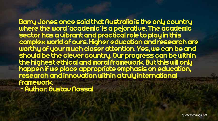 Gustav Nossal Quotes 259716