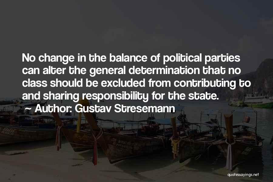 Gustav Stresemann Quotes 1071429
