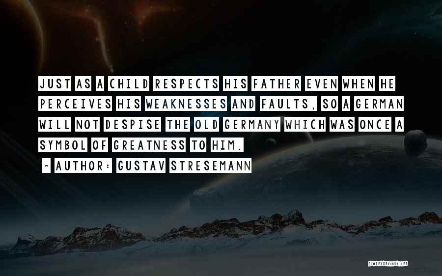 Gustav Stresemann Quotes 1191201