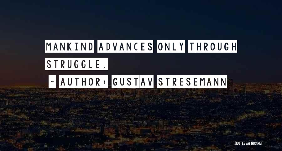 Gustav Stresemann Quotes 1390225