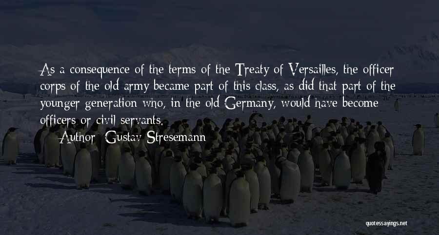 Gustav Stresemann Quotes 1594305