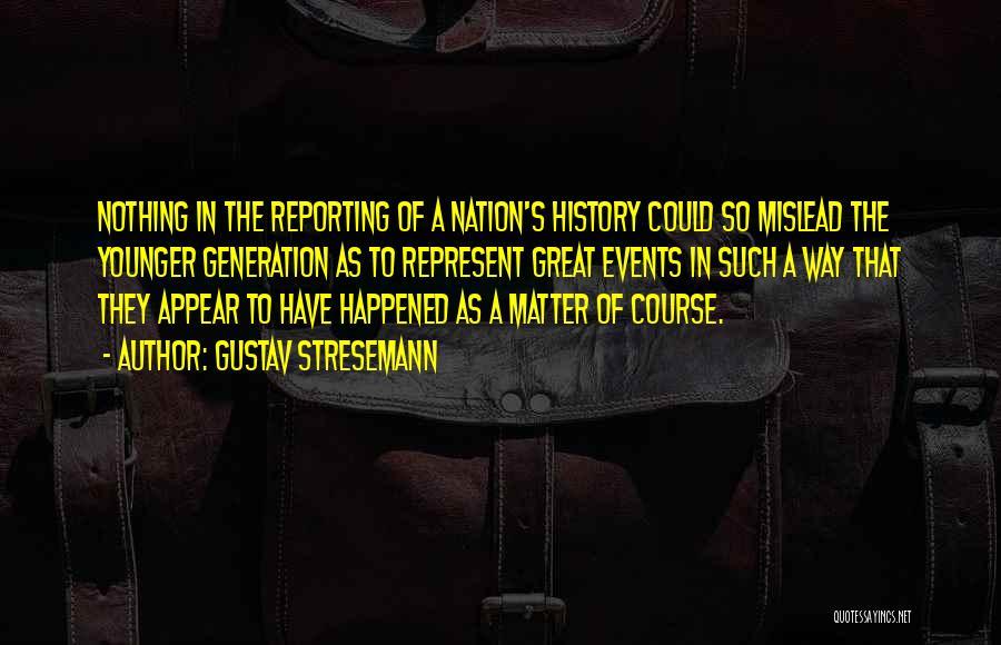 Gustav Stresemann Quotes 1914358