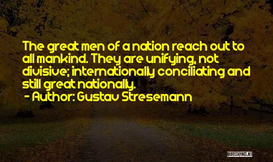Gustav Stresemann Quotes 364180